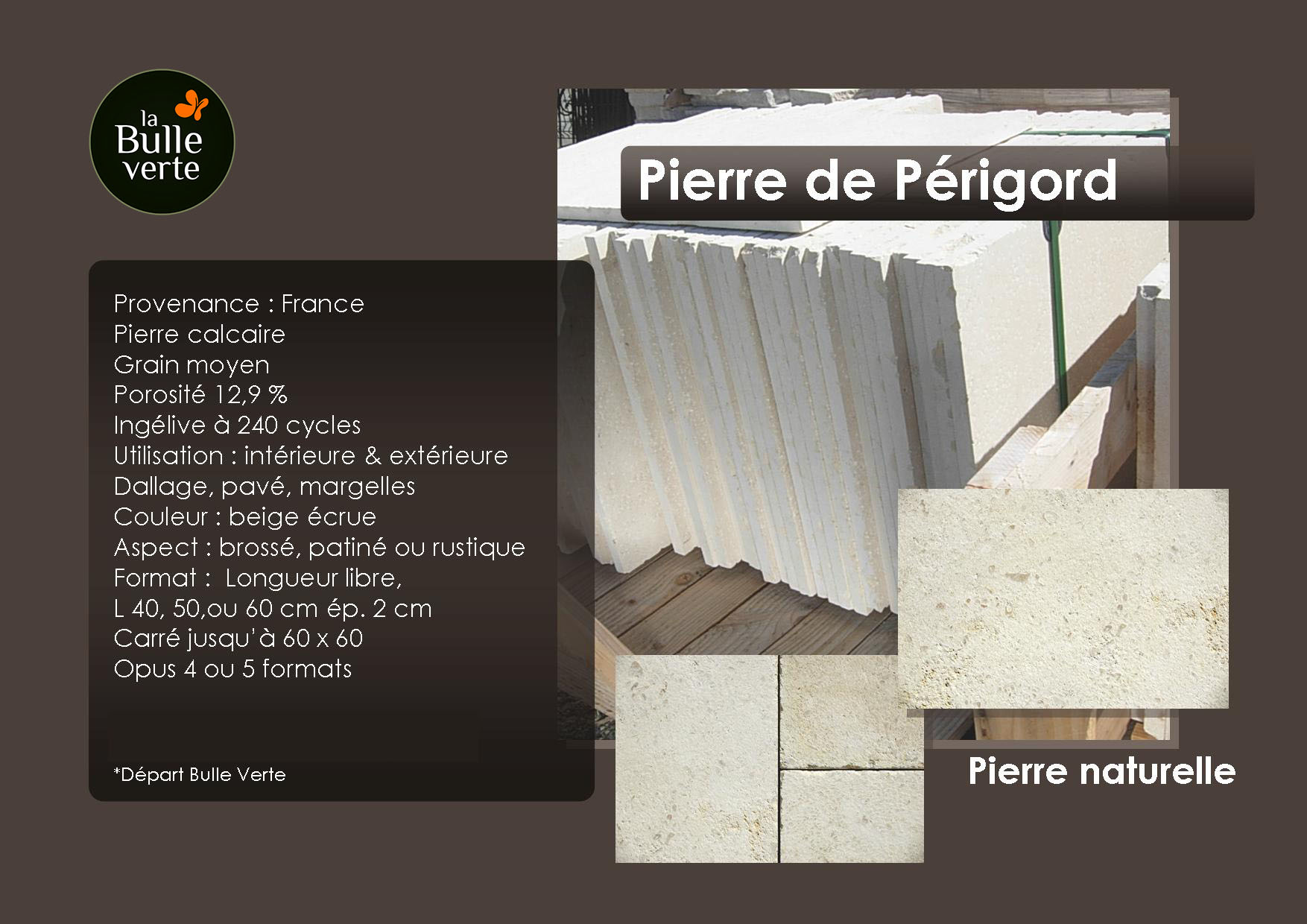 Pierre de Périgord - pierre naturelle - La Bulle Verte